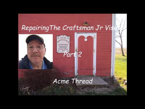 Antique Store Finds – Repairing the Craftsman Jr Vise - Pt 2 - By Old Sneelock's Workshop