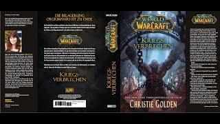 Kriegsverbrechen - War Crimes Video Rezension von Christie Goldens neuem WoW Buch