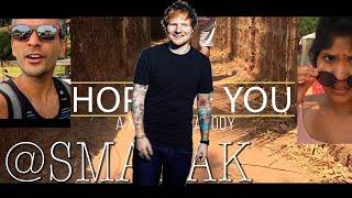 the Hope of You (Shape of You Parody) - #SanjaySketch