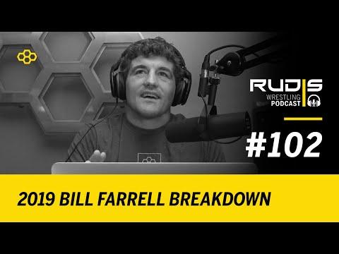 RUDIS Wrestling Podcast #102: 2019 Bill Farrell Breakdown
