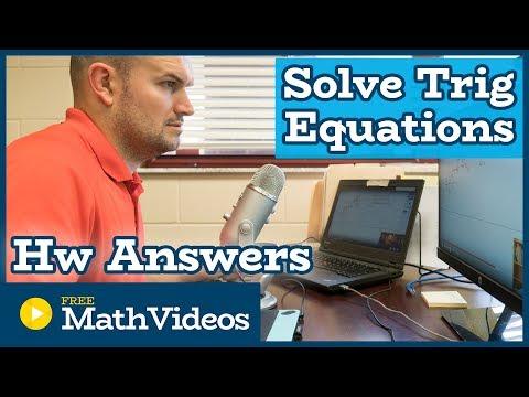 Homework Solving Trigonometric Equations