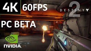 Destiny 2 PC BETA - GTX 1080 Ti Highest Settings - 4K 60FPS HDR Raw PVP Gameplay