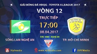 Song Lam Nghe An vs CLB TP Ho Chi Minh full match