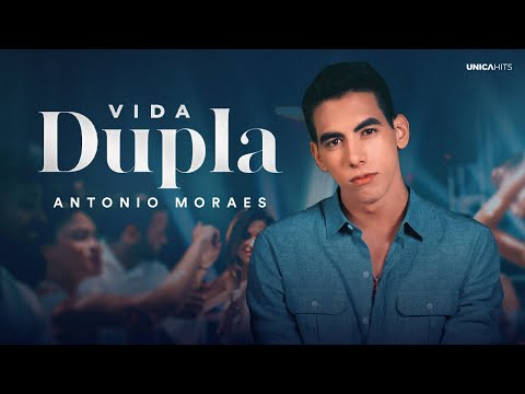 Antonio Moraes – Vida Dupla