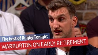 Sam Warburton opens up on dealing with retirement from rugby | Rugby Tonight