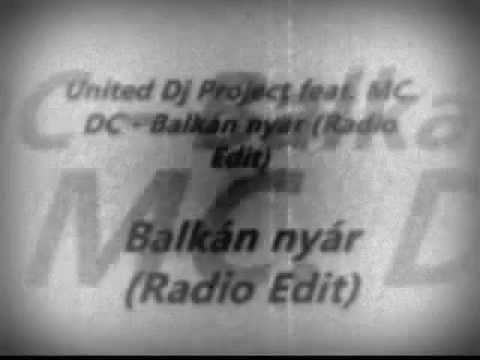 ★ United Dj Project feat. MC. DC - Balkán nyár (Radio Edit)★