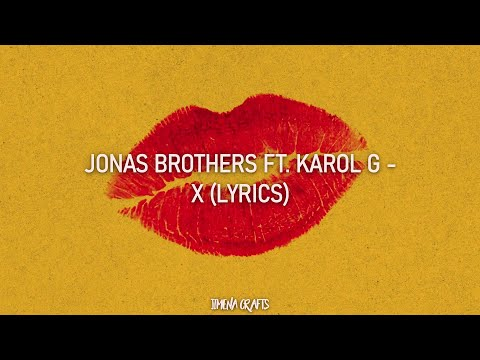 jonas-brothers-ft.-karol-g---x-(lyrics)