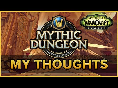 Mythic Dungeon Invitational Thoughts - Future of WoW eSports? #mdi