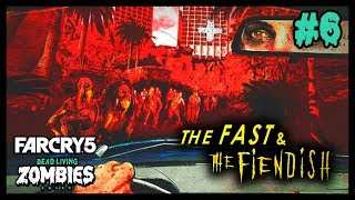 THE FAST & THE FIENDISH 🧟🚗 (Far Cry 5 : Dead Living Zombies DLC #6) [FR]