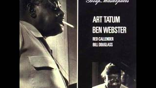 Art Tatum & Ben Webster Quartet - All the Things You Are
