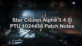 Star Citizen Alpha 3.4.0i PTU.1024456 Patch Notes