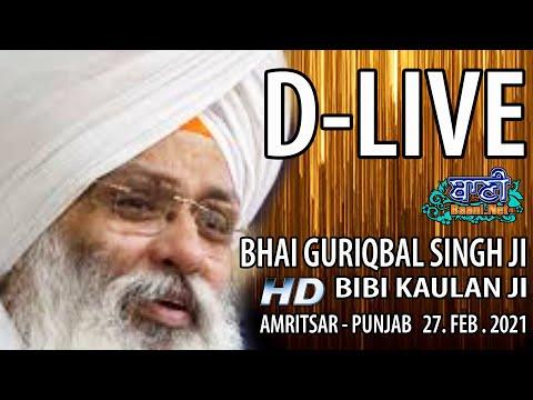 D-Live-Bhai-Guriqbal-Singh-Ji-Bibi-Kaulan-Ji-From-Amritsar-Punjab-27-Feb-2021