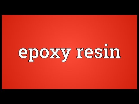 Epoxy resin Meaning