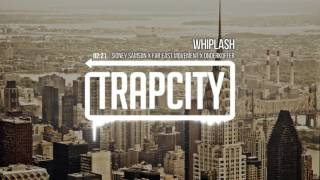 Sidney Samson & Far East Movement & Onderkoffer - Whiplash