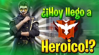 ¿¡HOY LLEGO A HEROICO!?👁👄👁😨//FREE FIRE