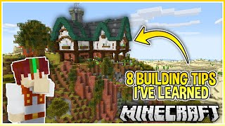 8 Simple Minecraft BuiĮding Tips I've Learned Recently!