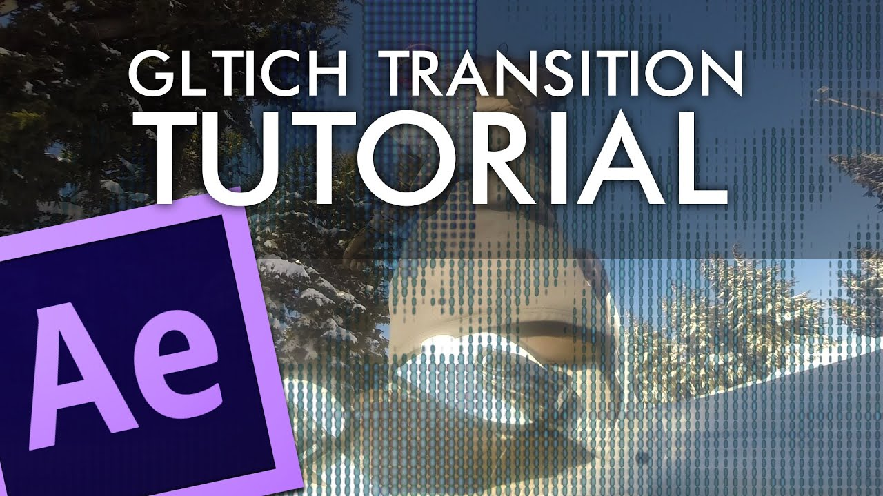 Glitch Transition - Adobe After Effects Tutorial - After