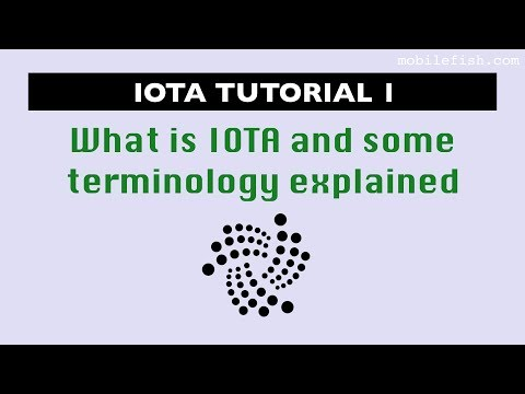 IOTA tutorial 1: What is IOTA and some terminology explained