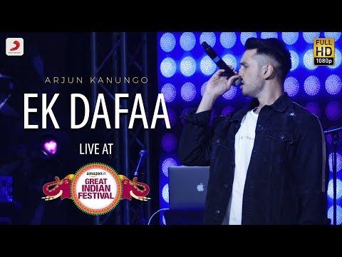 Ek Dafaa - Live @ Amazon Great Indian Festival | Arjun Kanungo