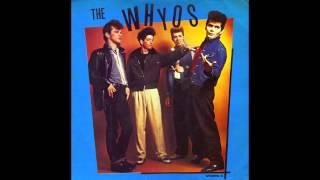 The Whyos - I