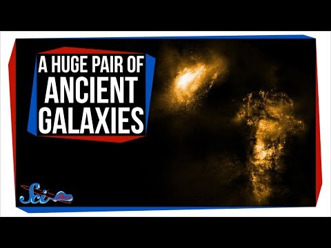 A Ridiculously Huge Pair of Ancient Galaxies