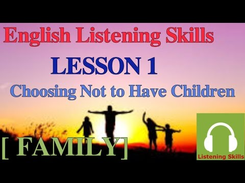 Luyện nghe tiếng Anh có phụ đề:[ Chủ đề gia đình] Bài 1