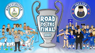 🏆Man City vs Chelsea: Road to the Champions League Final 2021🏆 (Preview & Training Montage)
