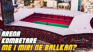 Gambar cover Stadiumi Arena Kombetare - Me i miri ne Ballkan - The Best Stadium in the Balkan?