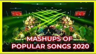 Best Mashups Of Popular Songs 2020 | Party Mix, Club Music, Remixes 🎉