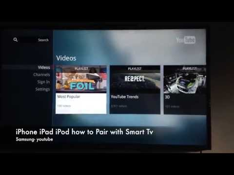 Samsung Smart Tv pair with iPhone iPad iPod, how to airplay youtube