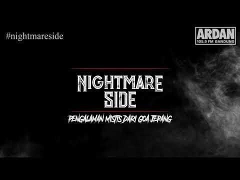 PENGALAMAN MISTIS DARI GOA JEPANG (NIGHTMARE SIDE OFFICIAL 2018) - ARDAN