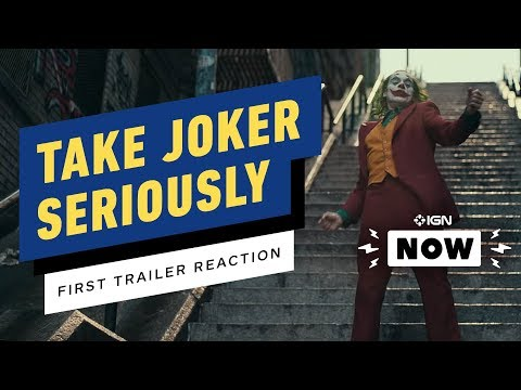 Joker's First Trailer Succeeds By Taking Things Seriously - IGN Now