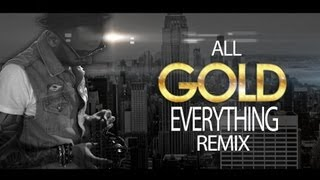 @Sensato - All Gold Everything (Remix) (Official Video)