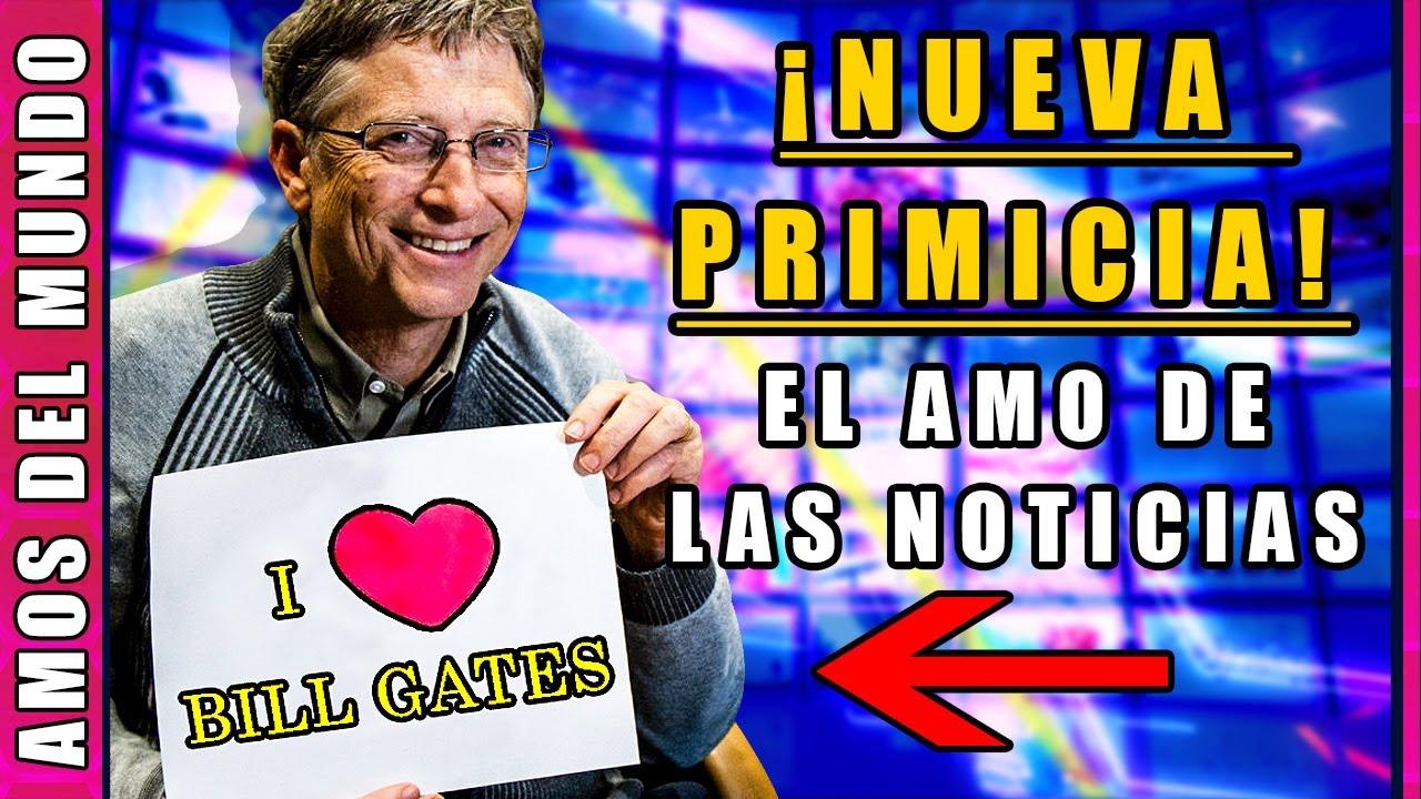 🔴 BILL GATES: El Dueño de Los Medios y Noticias | ALERTA MUNDIAL de Bill Gates [VER Y COMPARTIR]