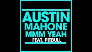 MMM Yeah Austin Mahone 1 Hour