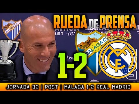 Málaga 1-2 Real Madrid Rueda de prensa de Zidane (15/04/2018) POST LIGA JORNADA 32