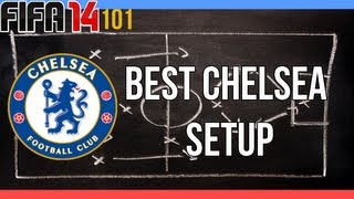 Fifa 14 - 101 - Best Chelsea Setup (Squad and Formation)