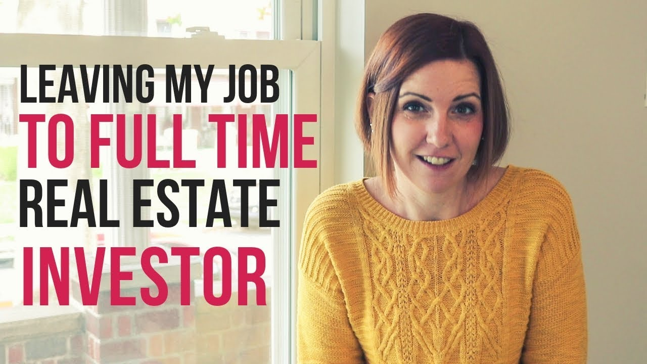 Leaving My Job and Getting Started in Real Estate Investing