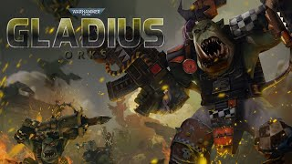 Gladius 40K TMV Mod - Orks Showcase - | Warboss | Painboy | Weirdboy | Kill Bursta | Mekz