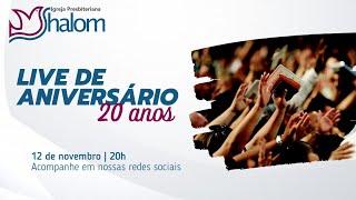 SHALOM  20 ANOS - LIVE - 12/11/2020 - ESPECIAL DE ANIVERSÁRIO