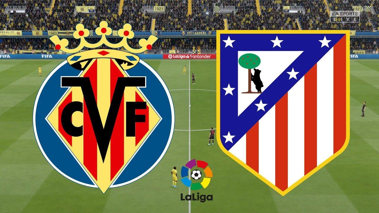 La Liga   Villarreal Vs Atletico Madrid  Fifa