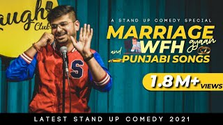 Marriage Gyaan, Work from Home and Punjabi Songs | Stand Up Comedy By Rajat Chauhan ( 22nd Video)