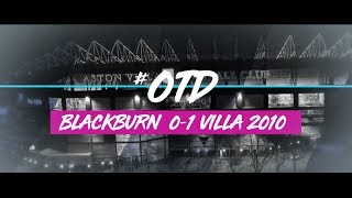 #OTD in 2010 | Blackburn Rovers 0-1 Aston Villa
