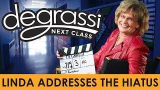 Linda Schuyler Addresses The Degrassi: Next Class Hiatus