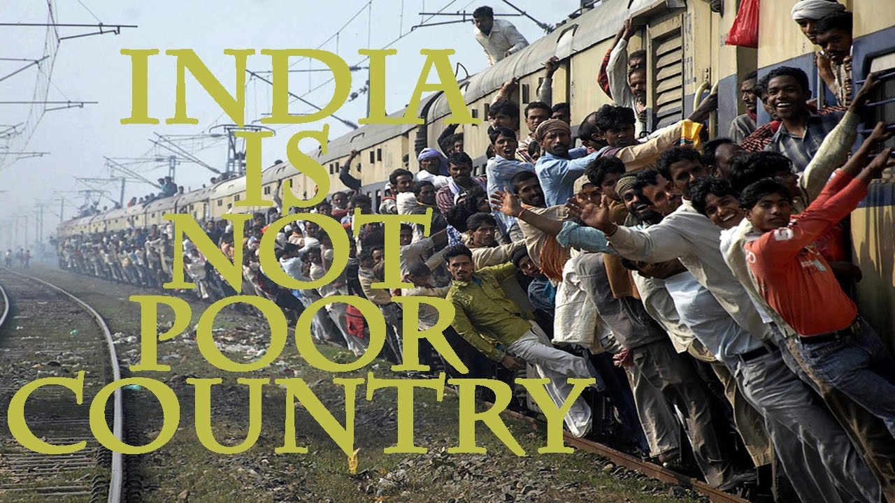 India Is Not Poor Country YouTube - Is india a poor country