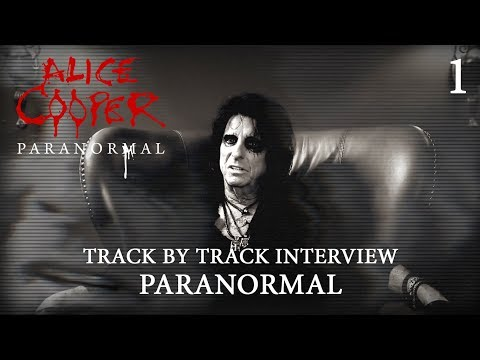 """Alice Cooper """"Paranormal"""" - Track by Track Interview """"Paranormal"""""""