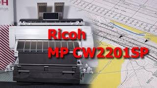 Обзор цветного широкоформатного МФУ Ricoh MP CW2201SP