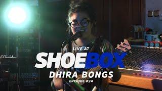 DHIRA BONGS | SHOEBOX #24