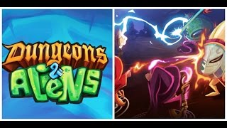 DUNGEONS & ALIENS | Aliens Coming For The Kingdom | iOS / Android Game (New Game #70)