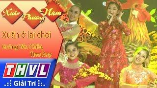 THVL   Xuân Phương Nam   Tập 2 [9]: Xuân ở lại chơi - Hoàng Yến Chibi, Tino Kop